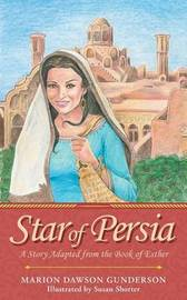 Star of Persia by Marion Dawson Gunderson