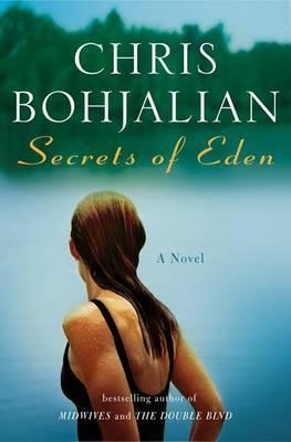 Secrets of Eden by Chris Bohjalian image