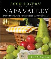 Food Lovers' Guide to (R) Napa Valley by Jean Doppenberg