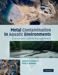 Metal Contamination in Aquatic Environments by Samuel N. Luoma