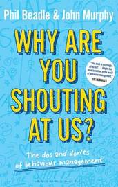 Why are you shouting at us? by John Murphy