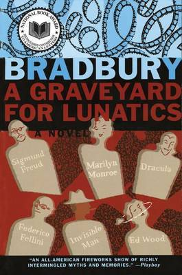 A Graveyard for Lunatics by Ray D Bradbury image