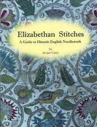 Elizabethan Stitches by Jacqui Carey