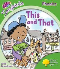 Oxford Reading Tree: Level 2: Songbirds: This and That by Julia Donaldson image