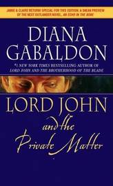 Lord John and the Private Matter (Lord John #1) by Diana Gabaldon