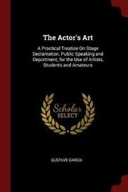The Actor's Art by Gustave Garcia image
