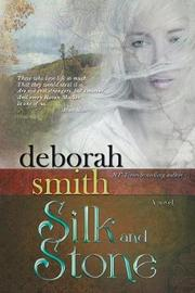 Silk and Stone by Deborah Smith