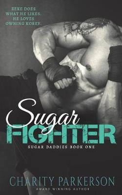 Sugar Fighter by Charity Parkerson image
