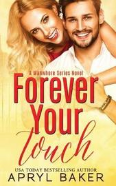Forever Your Touch by Apryl Baker image