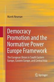 Democracy Promotion and the Normative Power Europe Framework image