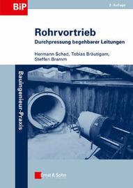 Rohrvortrieb: Durchpressungen Begehbarer Leitungen by Hermann Schad image