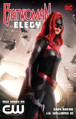 Batwoman: Elegy New Edition by Greg Rucka