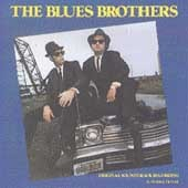 The Blues Brothers by Original Soundtrack