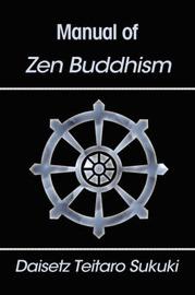 Manual of Zen Buddhism by Daisetz Teitaro Suzuki image