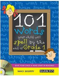 101 Words Your Child Will Spell by Grade 1 by Nancy Skultety image