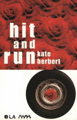 Hit and Run: A Play by Kate Herbert