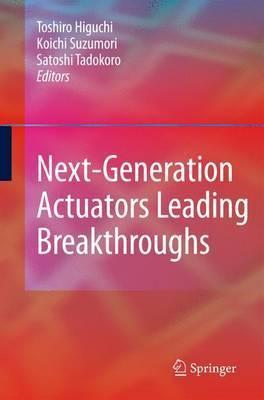 Next-Generation Actuators Leading Breakthroughs