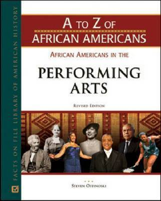 African Americans in the Performing Arts, Revised Edition by Steven Otfinoski