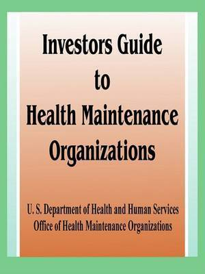 Investor's Guide to Health Maintenance Organizations by Books for Business