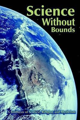 Science without Bounds by Arthur D'Adamo
