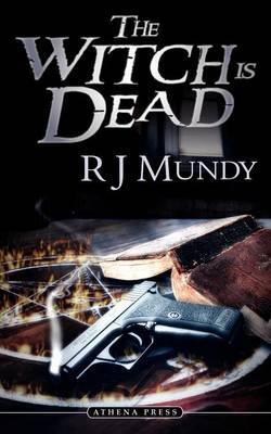 The Witch Is Dead by R.J. Mundy image