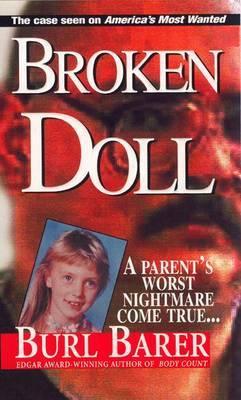 Broken Doll by B. Barer