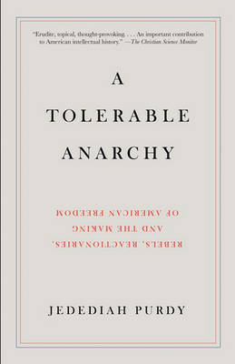 A Tolerable Anarchy by Jedediah Purdy image