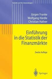 Einfuhrung in Die Statistik Der Finanzmarkte by Wolfgang Hdrdle