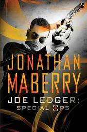 Joe Ledger by Jonathan Maberry