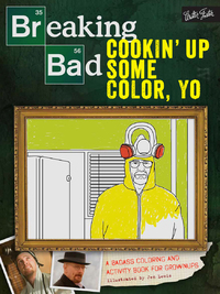 Breaking Bad: Cookin' Up Some Color, Yo by Jen Lewis image
