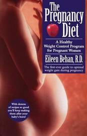 The Pregnancy Diet by Eileen Behan