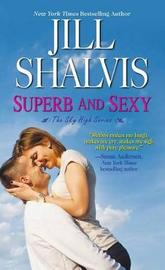 Superb And Sexy by Jill Shalvis