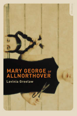 Mary George of Allnorthover by Lavinia Greenlaw image