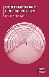 Contemporary British Poetry by David Wheatley