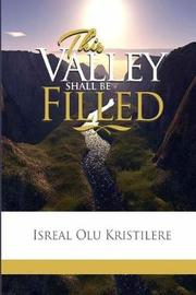 This Valley Shall Be Filled by Israel Kristilere