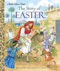 Story of Easter by Jean Miller