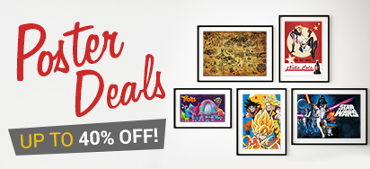 Poster Deals - Up to 40% off!