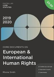 Core Documents on European and International Human Rights 2019-20 by Rhona Smith