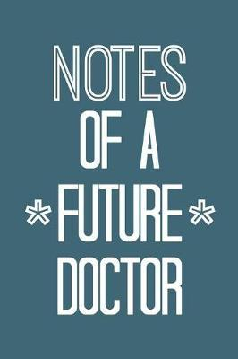Notes of a Future Doctor by She's Inspired Paper