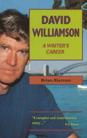 David Williamson: A Writer's Career by Brian Kiernan image