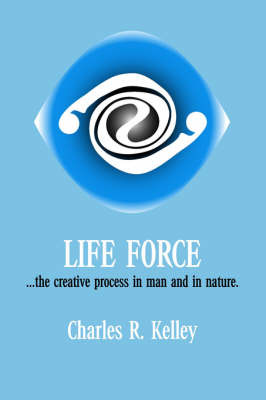 Life Force by Charles R. Kelley image