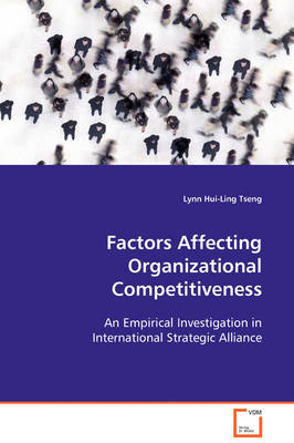 Factors Affecting Organizational Competitiveness by Lynn Hui-Ling Tseng image