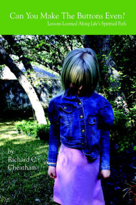 Can You Make The Buttons Even? by Richard C. Cheatham