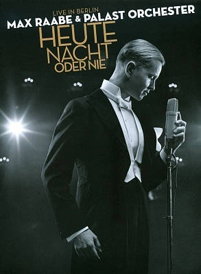 Max Raabe - Tonight or Never ( + CD) on DVD