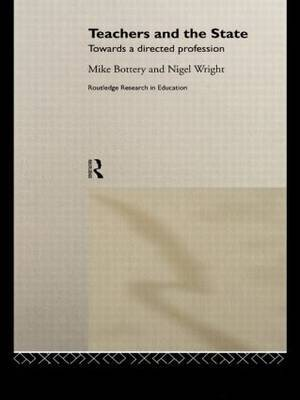 Teachers and the State by Mike Bottery