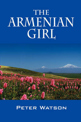 The Armenian Girl by Peter Watson image