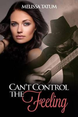 Can't Control the Feeling: Vol. 5 by Melissa Tatum image