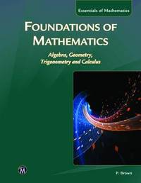 Foundations of Mathematics by Philip Brown