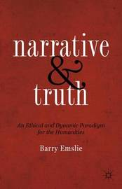 Narrative and Truth by Barry Emslie
