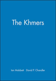 The Khmers by Ian Mabbett image